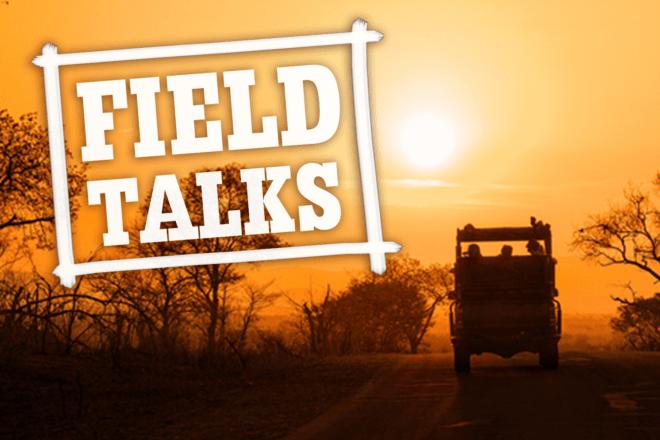 Field Talks